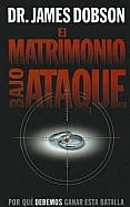 Imagen El Matrimonio Bajo Ataque