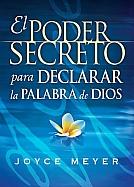 Imagen El Poder secreto para declarar la Palabra de Dios