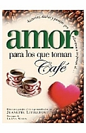Imagen Amor por los que toman café
