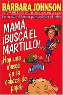 Imagen ¡Mamá, Busca El Martillo!