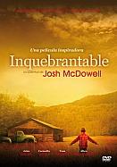 Imagen Inquebrantable - La Juventud de Josh McDowell (DVD)
