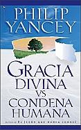 Imagen Gracia Divina vs Condena Humana
