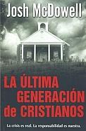 Imagen La Última Generación de Cristianos