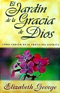 Imagen El Jardín de la Gracia de Dios