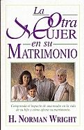 Imagen La Otra Mujer en su Matrimonio