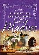 Imagen El Librito de instrucciones de Dios para las Madres
